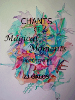Chants of Magical Moments