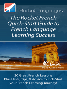 The Rocket French Quick-Start Guide to French Language Learning Success