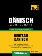 Deutsch-Dänischer Wortschatz für das Selbststudium