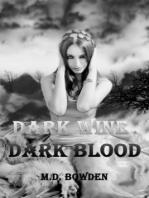 Dark Wine & Dark Blood (The Two Vampires, Books 1 & 2)