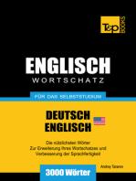 Wortschatz Deutsch-Amerikanisches Englisch für das Selbststudium