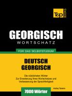 Deutsch-Georgischer Wortschatz für das Selbststudium
