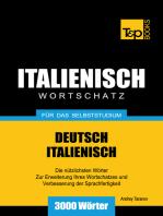 Deutsch-Italienischer Wortschatz für das Selbststudium