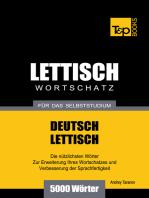 Deutsch-Lettischer Wortschatz für das Selbststudium