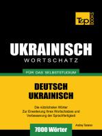 Deutsch-Ukrainischer Wortschatz für das Selbststudium