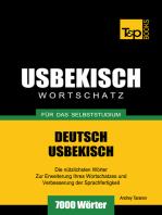 Deutsch-Usbekischer Wortschatz für das Selbststudium