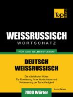 Deutsch-Weißrussischer Wortschatz für das Selbststudium