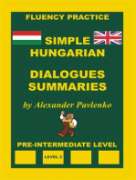 Hungarian-English, Simple Hungarian, Dialogues and Summaries, Pre-Intermediate Level