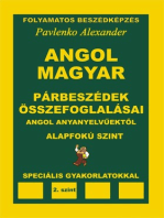 Angol-Magyar, Parbeszedek es Osszefoglalasaik, angol anyanyelvuektol, Alapfoku Szint (English-Hungarian, Dialogues and Summaries, Pre-Intermediate Level)
