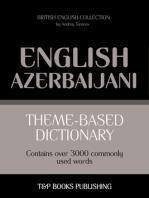 Theme-Based Dictionary: British English-Azerbaijani - 3000 words