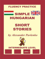 Hungarian-English, Simple Hungarian, Short Stories, Intermediate Level