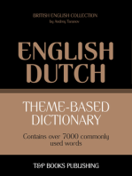 Theme-Based Dictionary: British English-Dutch - 7000 words