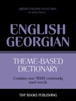 Theme-Based Dictionary: British English-Georgian - 9000 words