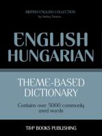 Theme-Based Dictionary: British English-Hungarian - 5000 words