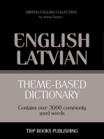 Theme-Based Dictionary: British English-Latvian - 3000 words