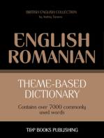 Theme-Based Dictionary: British English-Romanian - 7000 words