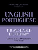 Theme-Based Dictionary: British English-Portuguese - 9000 words