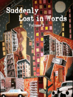 Suddenly Lost In Words, Volume 2