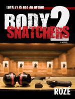 Body Snatchers 2