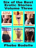 Six of the Best Erotic Stories Volume Three