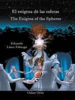 El enigma de las esferas * The Enigma of the Spheres