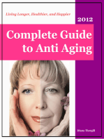 Complete Guide to Anti-Aging