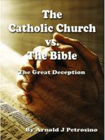 The Catholic Church vs. The Bible