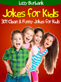 Jokes for Kids: 301 Clean and Funny Jokes for Kids