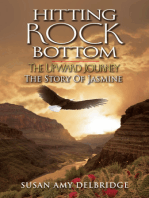 Hitting Rock Bottom The Upward Journey