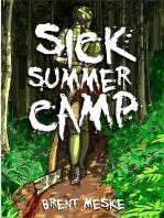Sick Summer Camp (Something Horrific)