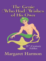 The Genie Who Had Wishes of His Own