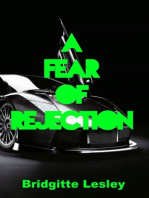 A Fear of Rejection