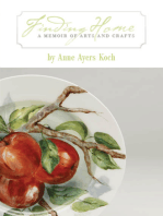 Finding Home: A Memoir of Arts and Crafts