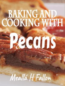 Baking And Cooking With Pecans