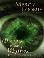 Dreams of the Mythos