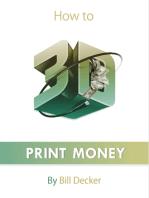 How to 3D Print Money