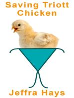 Saving Triott Chicken