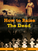 How to Raising the Dead