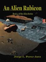 An Alien Rubicon