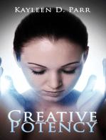 Creative Potency