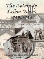 The Colorado Labor Wars