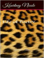 Life of Poetry Volume 3