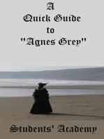 "A Quick Guide to ""Agnes Grey"""