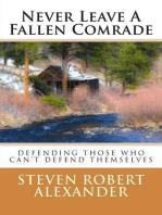 Never Leave A Fallen Comrade