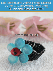 Delphinium Wire Ring Band: Wire & Jewelry Making Tutorial Series T91