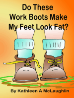 Do These Work Boots Make My Feet Look Fat?