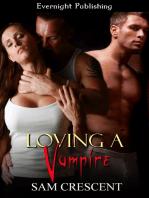 Loving a Vampire
