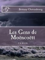Les Gens De Moëncoëtt