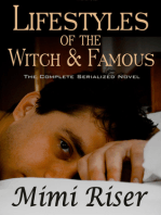 Lifestyles of the Witch & Famous (The Complete Serialized Novel)