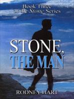 Stone, The Man Three